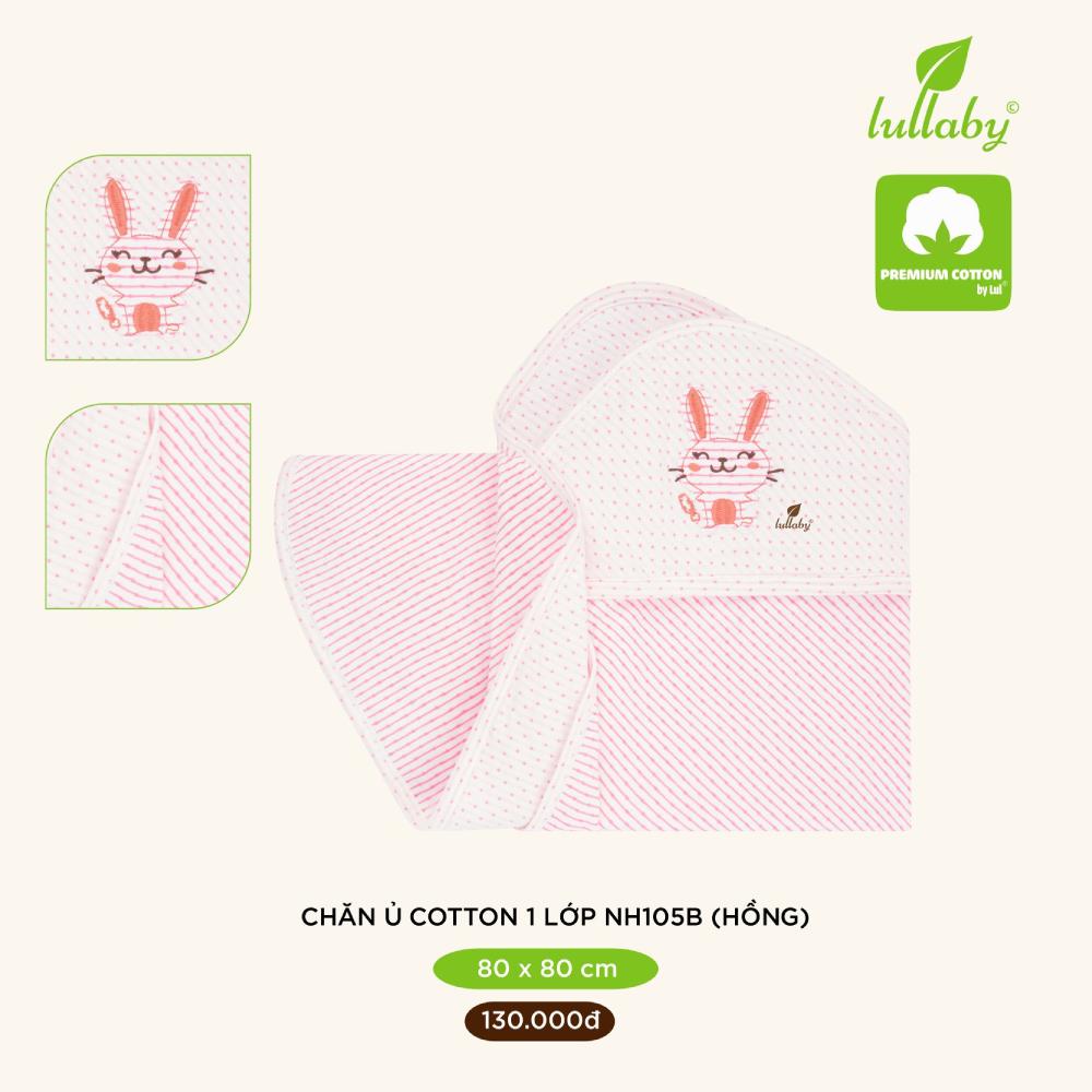 Chăn ủ cotton 1 lớp Lullaby 80x80 cm NH105B - Hồng