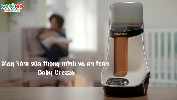 Review chi tiết máy hâm sữa thông minh Baby Brezza lần đầu có mặt tại Việt Nam